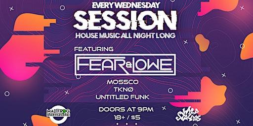 Session: Fear & Lowe