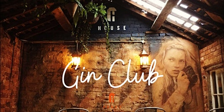 HOUSE's Gin Club tickets