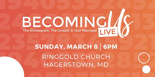 Becoming Us Enneagram Marriage Event | Hagerstown, MD