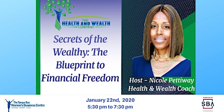 Secrets of the Wealthy: the Blueprint for Financial Freedom tickets