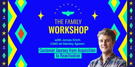 Marketing: Customer Journey from Acquisition to Reactivation w/ Jonas Erich, CMO at Marley Spoon tickets