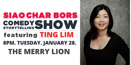 Siao Char Bors Comedy ft. Ting Lim tickets