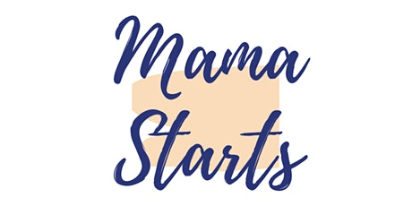 Mama Starts Networking tickets
