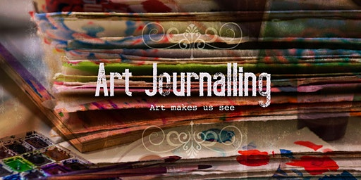 ★ Art Journalling - Journey into Art Exploration (6 Weeks day or Night Option)