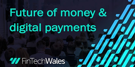 Future of Money & Digital Payments tickets