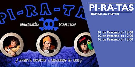 PI-RA-TAS de Bambalúa Teatro  na Sala Ártika