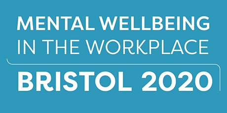 POSTPONED Mental Wellbeing in the Workplace Summit 2020 tickets