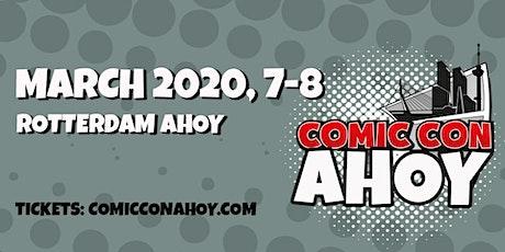 Comic Con Ahoy 2020 tickets