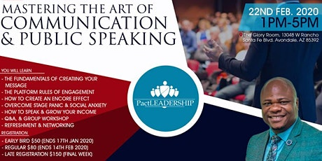 MASTERING THE ART OF COMMUNICATION AND PUBLIC SPEAKING tickets