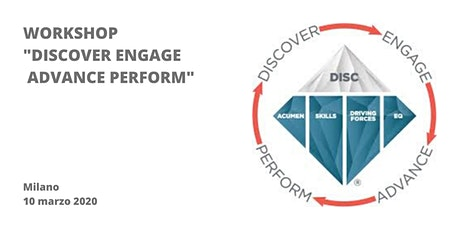 "Workshop ""Discover Engage Advance Perform"" biglietti"