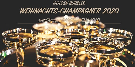 GOLDEN BUBBLES | Weihnachts-Champagner ... Tickets