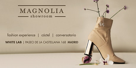 Magnolia Showroom Pop up,. Edición de primavera entradas