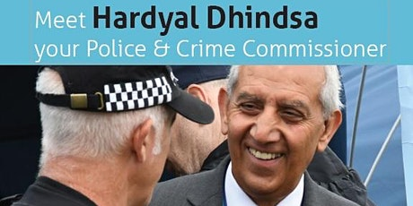 Meet Your Police & Crime Comissioner Hardyal Dhindsa -  High Peak tickets