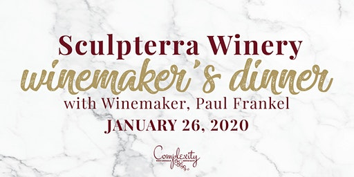 Sculpterra Winemaker's Dinner with Paul Frankel