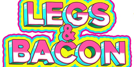 Legs & Bacon - Drag Brunch & Bottomless Fizz tickets