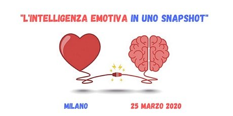"Workshop ""Intelligenza Emotiva in uno snapshot"" biglietti"