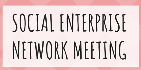 Social Enterprise Networking Event tickets