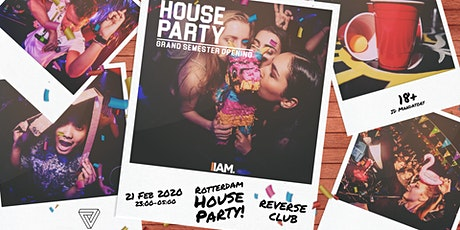 Rotterdam: House Party - Grand Semester Opening tickets