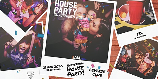 Rotterdam: House Party - Grand Semester Opening