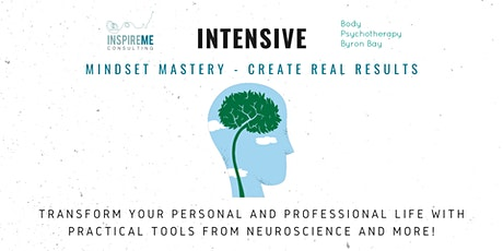 March 2020 InspireMe Intensive: Mindset Mastery - Create Real Results tickets