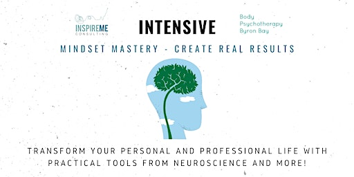 March 2020 InspireMe Intensive: Mindset Mastery - Create Real Results