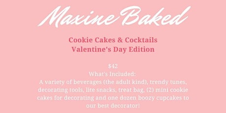 Cookie Cakes & Cocktails: Valentine's Day Edition tickets