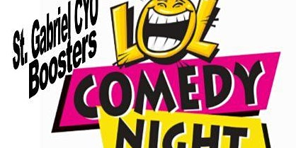 St Gabriel CYO Boosters Comedy Night