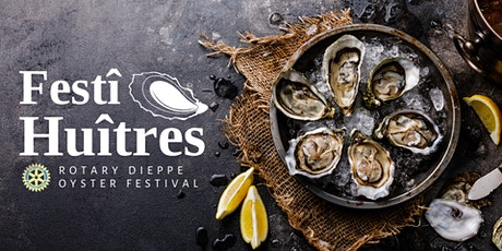Festî-Huîtres du Grand Moncton |Greater Moncton Oyster Fest tickets