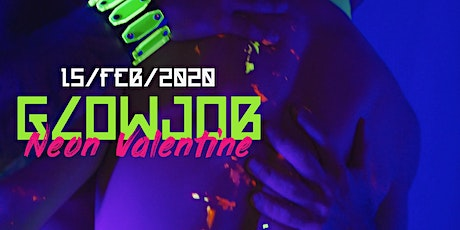 Glowjob ◆ Neon Valentine tickets