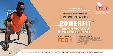 POWERFIT™️ Beach Workout And  Wellness Panel Event Powered  by POWERHANDZ tickets