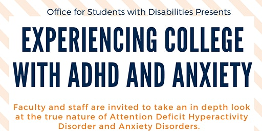 Experiencing College with ADHD and Anxiety