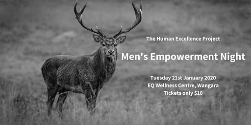 Human Excellence Men's  Night - What do you want in 2020?