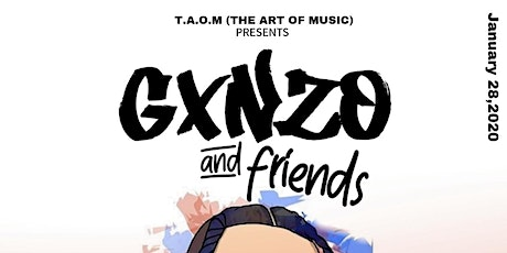 T.A.O.M Presents Gxnzo and Friends tickets