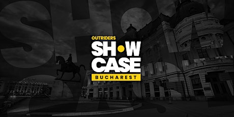 Outriders Showcase in Bucharest tickets