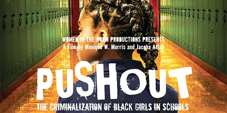 Pushout: The Criminalization of Black Girls in Schools Screening tickets
