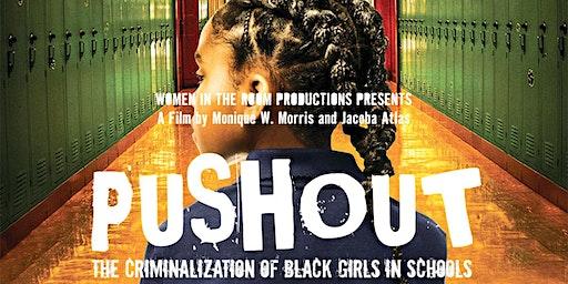 Pushout: The Criminalization of Black Girls in Schools Screening