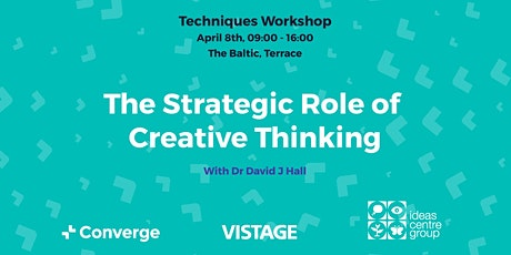 The Strategic Role of  Creative Thinking tickets