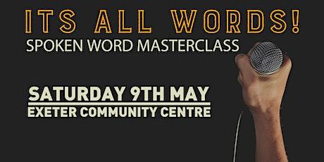 Its all words, Spoken Word Masterclass tickets