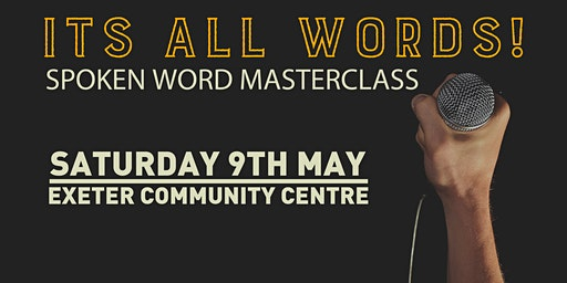 Its all words, Spoken Word Masterclass