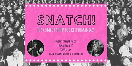 Snatch! A Comedy Show for Kleptomaniacs tickets