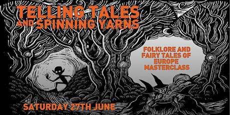 Telling Tales and Spinning Yarns – Story Telling Master Class tickets