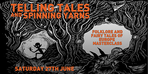Telling Tales and Spinning Yarns – Story Telling Master Class