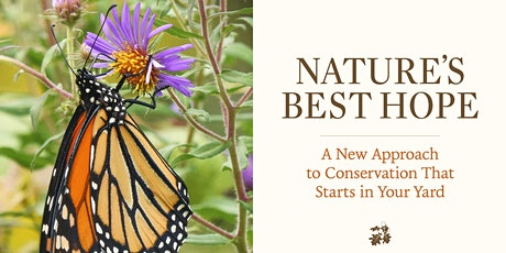 """The Partners for Native Landscaping Present """"Nature's Best Hope"""" tickets"""
