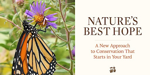 "The Partners for Native Landscaping Present ""Nature's Best Hope"""