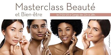 Masterclass Beauté et Bien-Être Cergy 2 billets