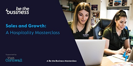 Sales and Growth: A Hospitality Masterclass tickets