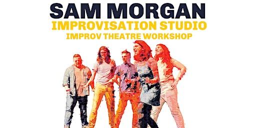 Sam Morgan Improvisation Studio Improv Theatre Workshop