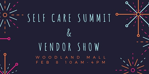 New Year, NEW YOU! Self Care Summit and Vendor Expo