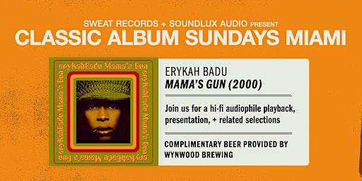 "Classic Album Sundays: Erykah Badu ""Mama's Gun"""