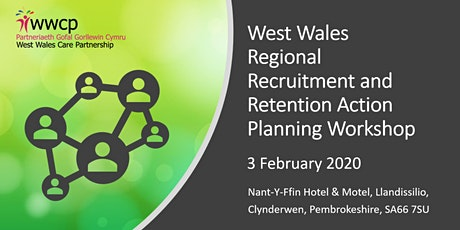 West Wales Regional Recruitment and Retention Action Planning Workshop tickets